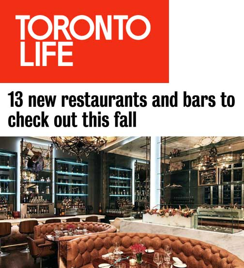 Toronto Life - 11.17 - 13 New Restaurants to Check Out This Fall