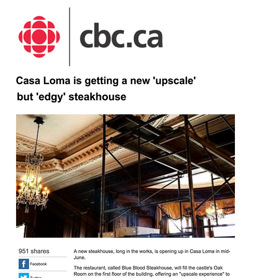 CBC News - 03.17  - Casa Loma is Getting a New 'Upscale' But 'Edgy' Steakhouse