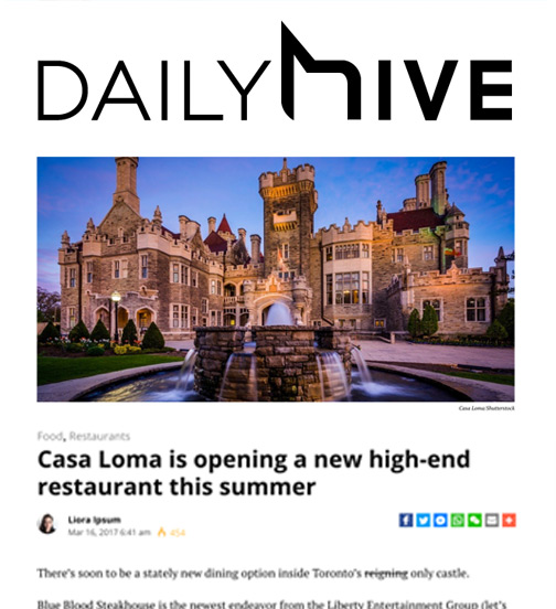 Daily Hive - 03.17 - Casa Loma is Opening a New High-End Restaurant This Summer