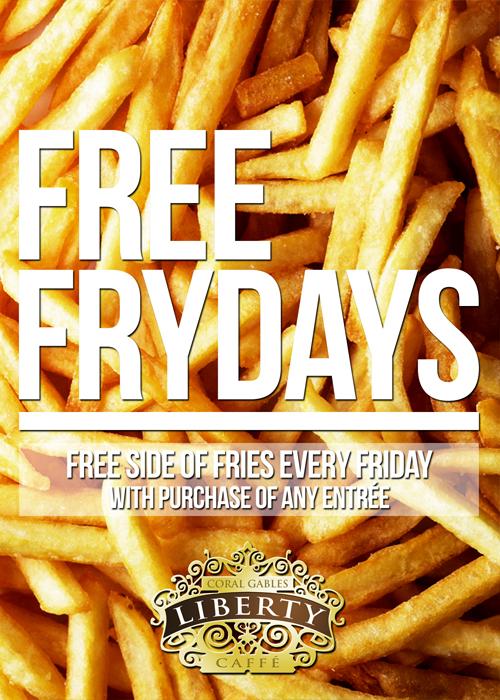 FREE FRYDAYS AT LIBERTY CAFFÉ