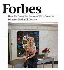 Forbes - How To Dress For Success With Creative Director Nadia Di Donato