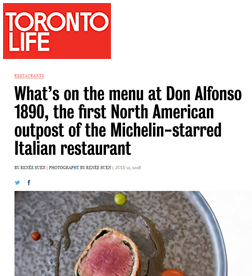 Toronto Life - What's on the Menu at Don Alfonso 1890