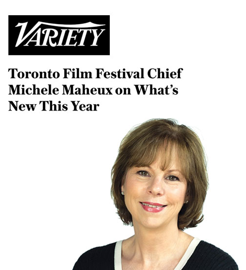 Toronto Film Festival Chief Michele Maheux on What's New This Year