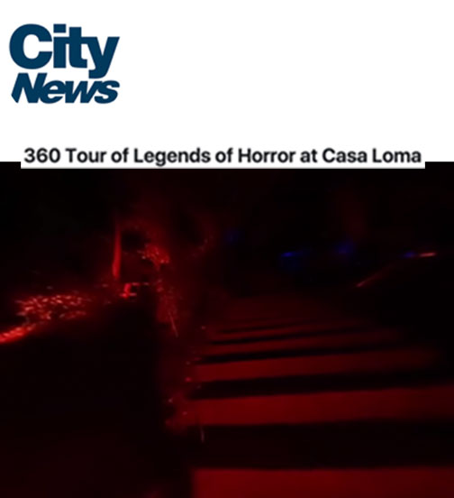 360 Tour of Legends of Horror at Casa Loma