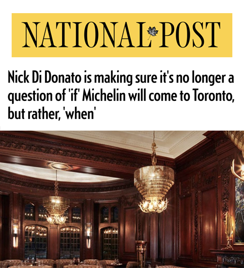 Nick Di Donato is making sure it's no longer a question of 'if' Michelin will come to Toronto, but rather, 'when'