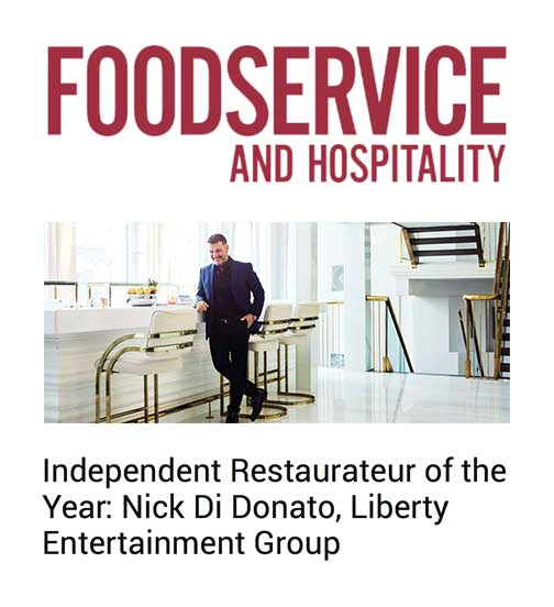 Independent Restaurateur of the Year: Nick Di Donato, Liberty Entertainment Group
