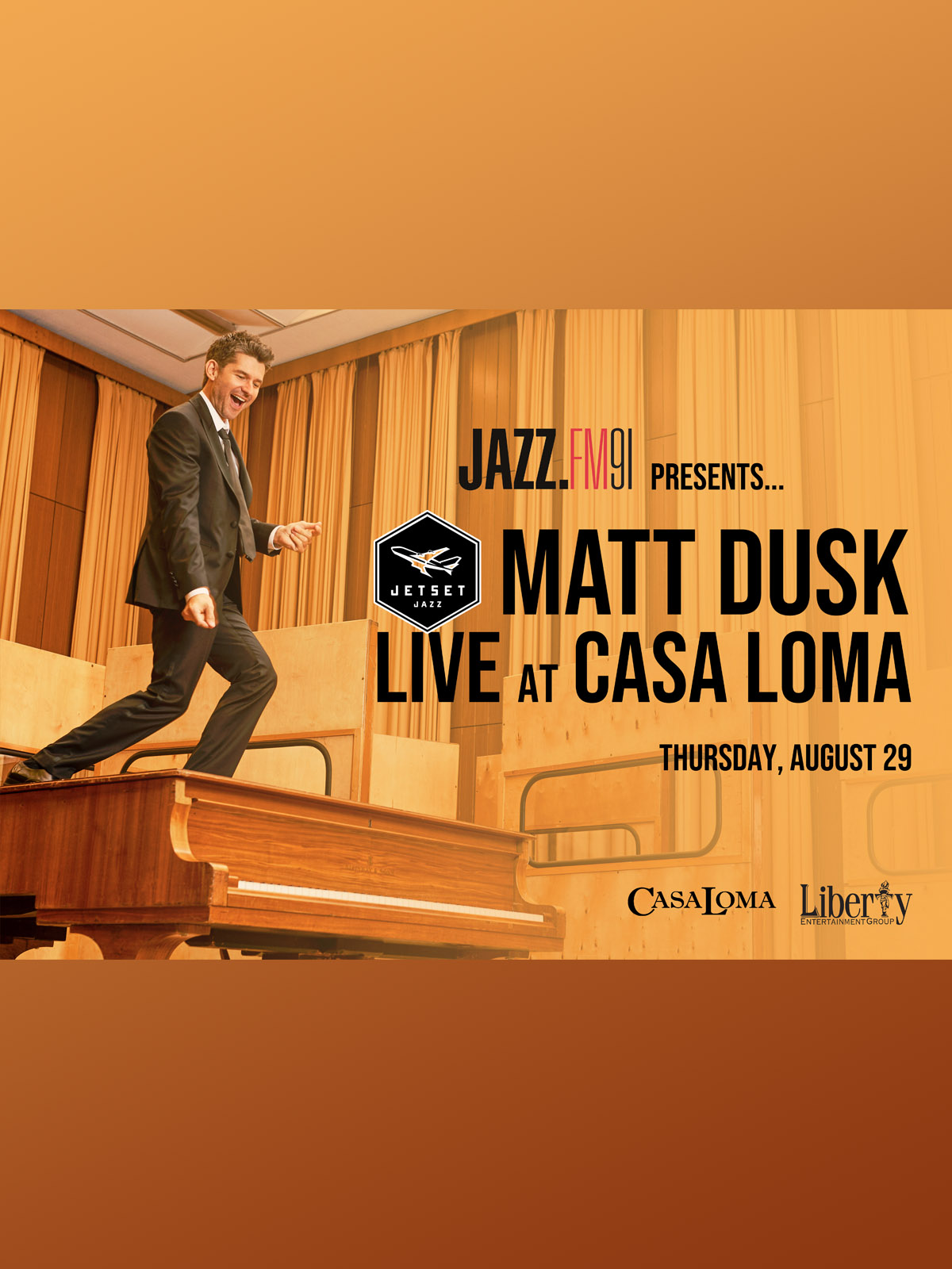 JAZZ.FM91 Presents… Matt Dusk JetSetJazz Live at Casa Loma